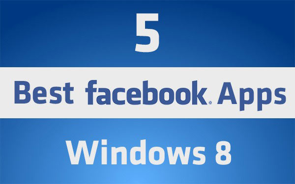 5-Exclusive-Facebook-Apps-for-Windows-8-Phone