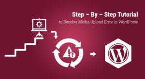 step-by-step-tutorial-to-resolve-media-upload-error-in-wordpress